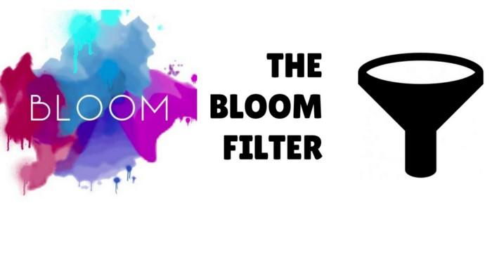 Bloom Filters: Cấu trúc lưu trữ dữ liệu dựa trên xác suất.